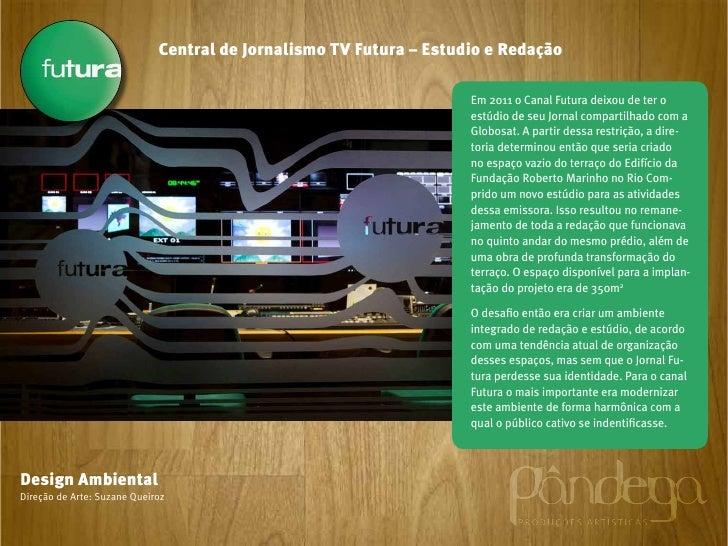 Central de Jornalismo TV Futura – Estudio e Redação                                                                    Em ...