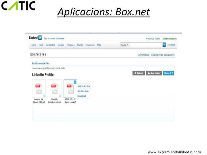 Aplicacions: Box.net                   www.exprimiendolinkedin.com