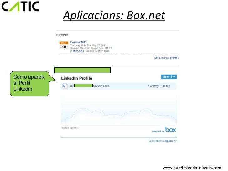 Aplicacions: Box.netComo apareixal PerfilLinkedin                                  www.exprimiendolinkedin.com