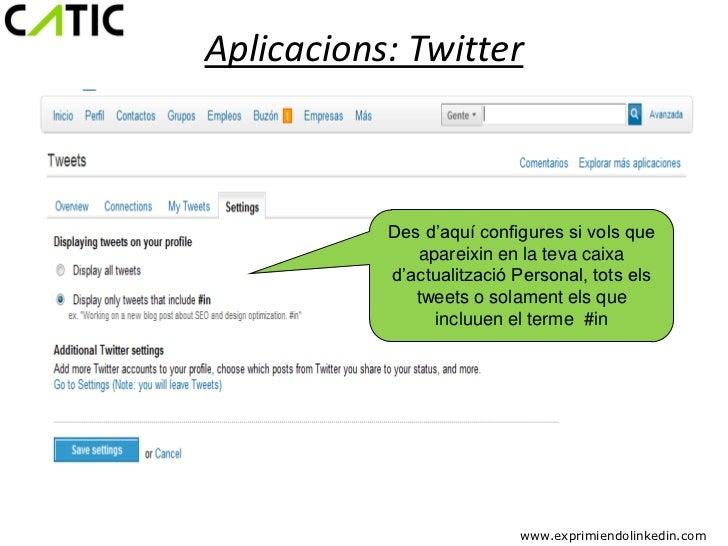 Aplicacions: Twitter           Des d'aquí configures si vols que               apareixin en la teva caixa           d'actu...