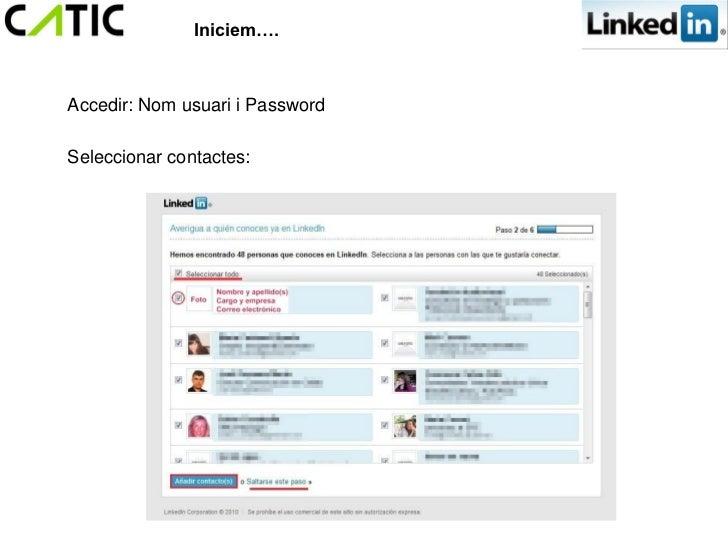 Iniciem….Accedir: Nom usuari i PasswordSeleccionar contactes: