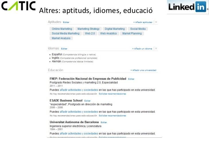 Altres: aptituds, idiomes, educació