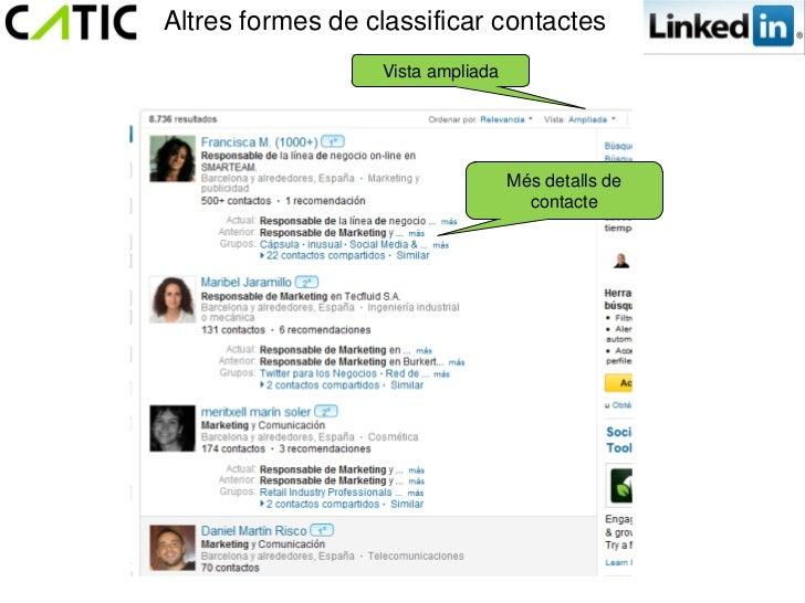 Altres formes de classificar contactes                  Vista ampliada                                   Més detalls de   ...