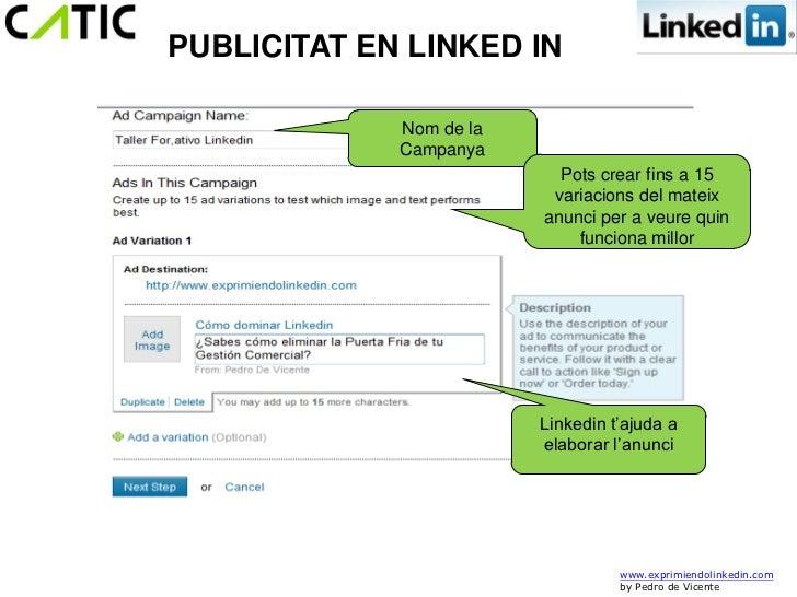 PUBLICITAT EN LINKED IN             Nom de la             Campanya                           Pots crear fins a 15         ...