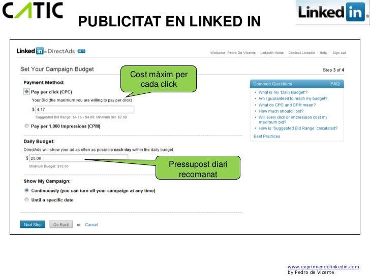 PUBLICITAT EN LINKED IN      Cost màxim per        cada click               Pressupost diari                 recomanat    ...