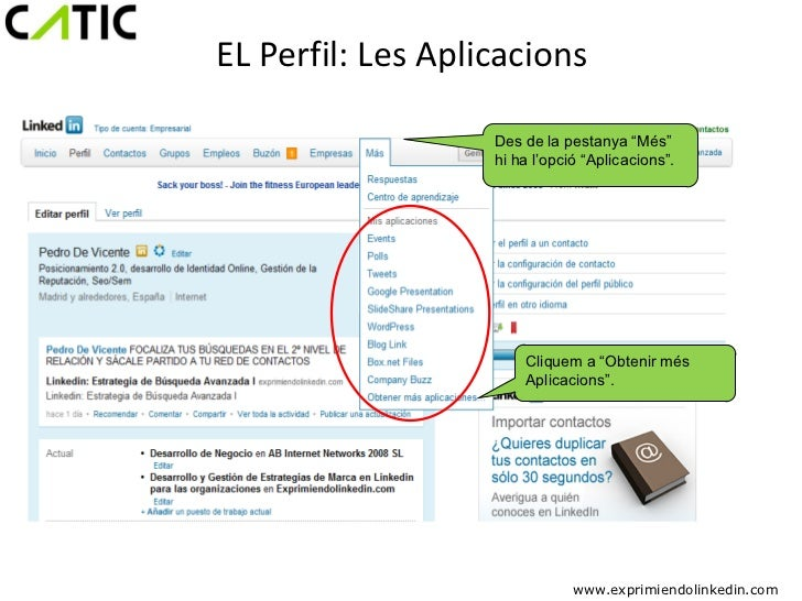 """EL Perfil: Les Aplicacions                   Des de la pestanya """"Més""""                   hi ha l'opció """"Aplicacions"""".      ..."""