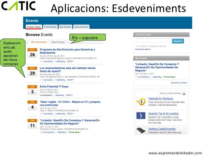 Aplicacions: Esdeveniments                 Els + popularsEsdeveniments alsqualsassistiranels meuscontactes                ...