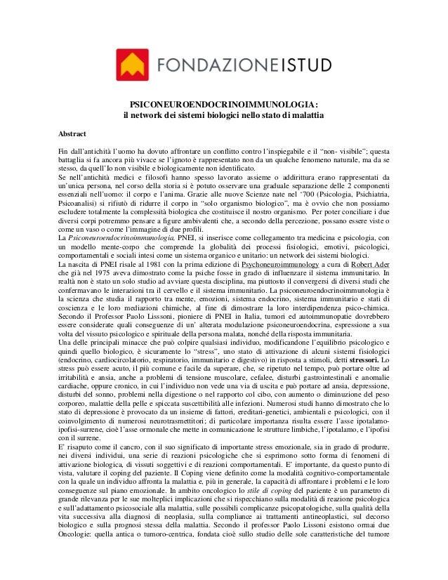 PSICONEUROENDOCRINOIMMUNOLOGIA:                      il network dei sistemi biologici nello stato di malattiaAbstractFin d...