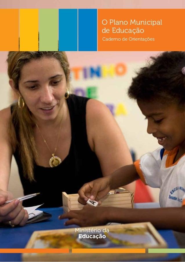 O Plano Municipal  de Educação  Caderno de Orientações