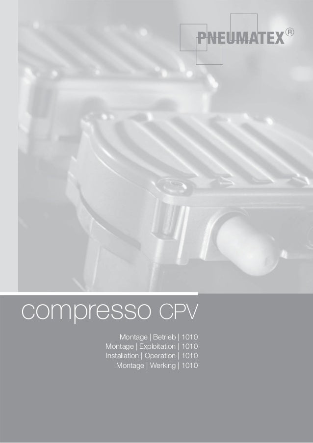 compresso CPV Montage | Betrieb | 1010 Montage | Exploitation | 1010 Installation | Operation | 1010 Montage | Werking | 1...
