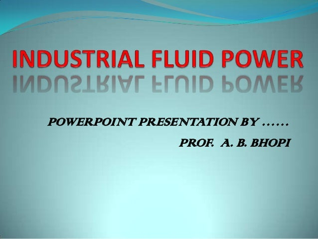 POWERPOINT PRESENTATION BY ……                PROF. A. B. BHOPI