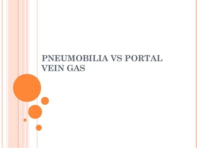 PNEUMOBILIA VS PORTAL VEIN GAS