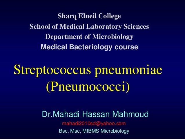 Sharq Elneil College  School of Medical Laboratory Sciences      Department of Microbiology     Medical Bacteriology cours...