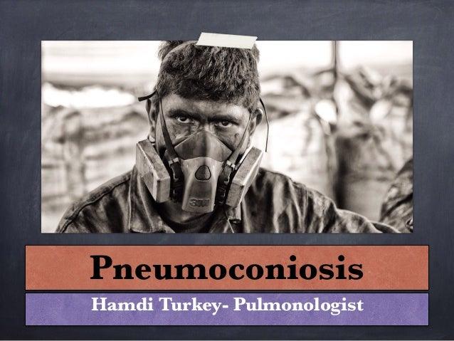 Pneumoconiosis Hamdi Turkey- Pulmonologist