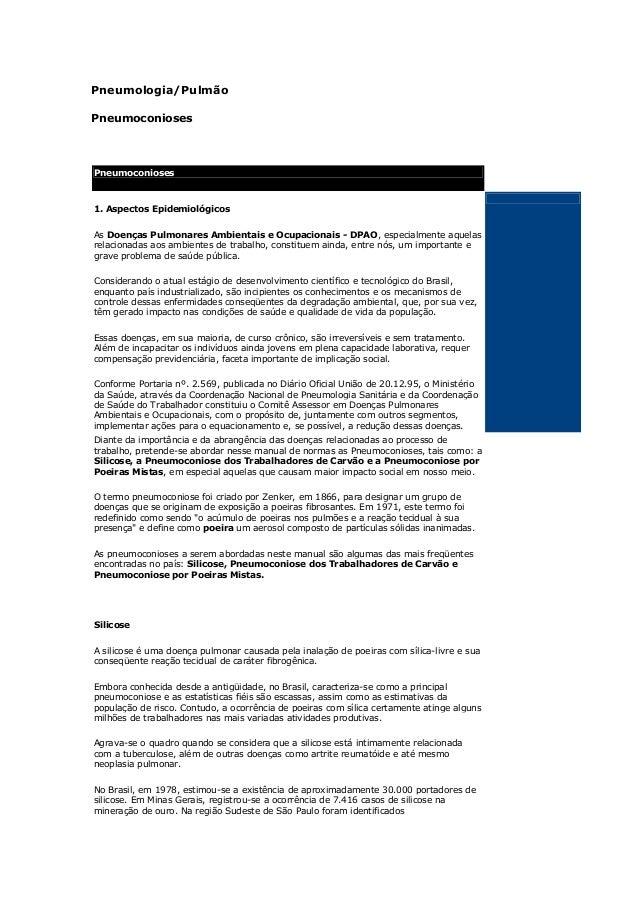 Pneumologia/PulmãoPneumoconiosesPneumoconioses1. Aspectos EpidemiológicosAs Doenças Pulmonares Ambientais e Ocupacionais -...