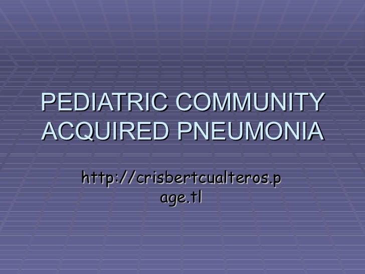 Community-acquired pneumonia in children