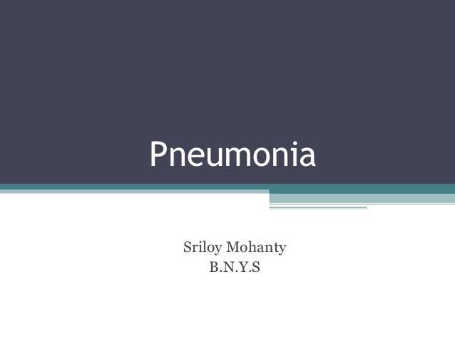 PneumoniaSriloy MohantyB.N.Y.S