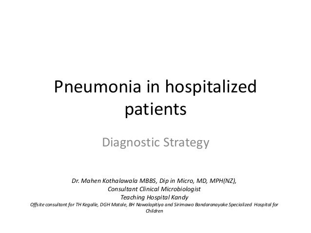 Pneumonia in hospitalized                 patients                                Diagnostic Strategy                   Dr...