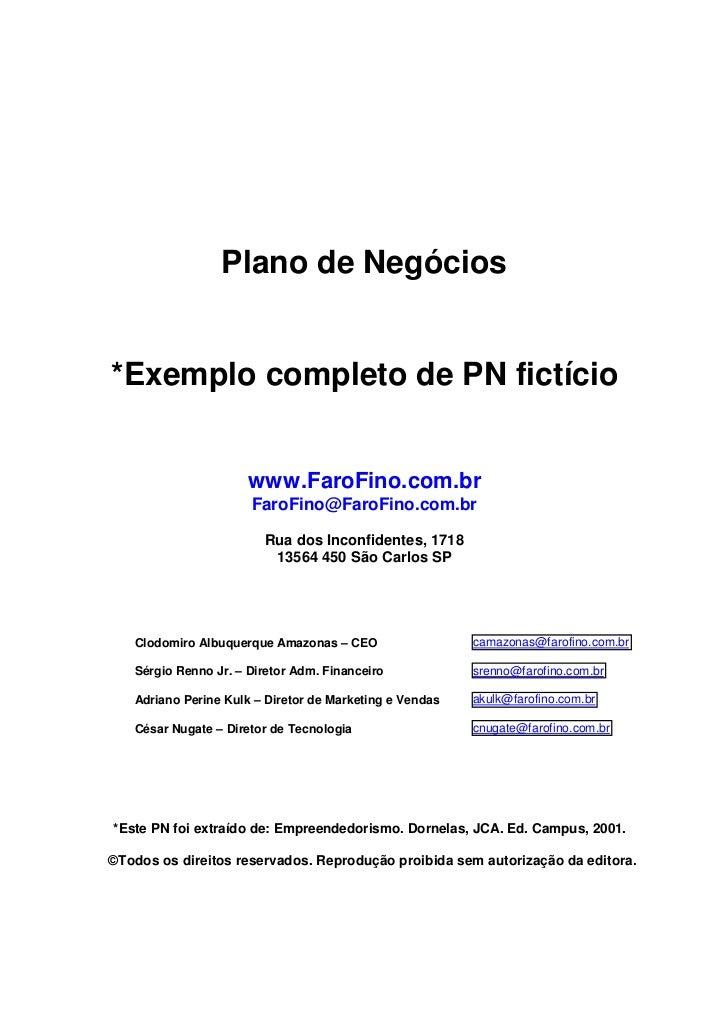 Plano de Negócios*Exemplo completo de PN fictício                      www.FaroFino.com.br                      FaroFino@F...