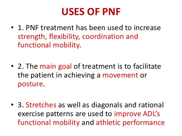 the role of proprioceptive neuromuscular facilitation stroke Of proprioceptive neuromuscular facilitation is to bombard the central nervous system with  muscle performing its own particular role to permit the motion if this does not occur, then.