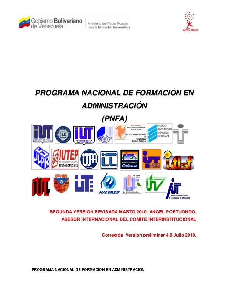 PROGRAMA NACIONAL DE FORMACIÓN EN                     ADMINISTRACIÓN                             (PNFA)       SEGUNDA VERS...