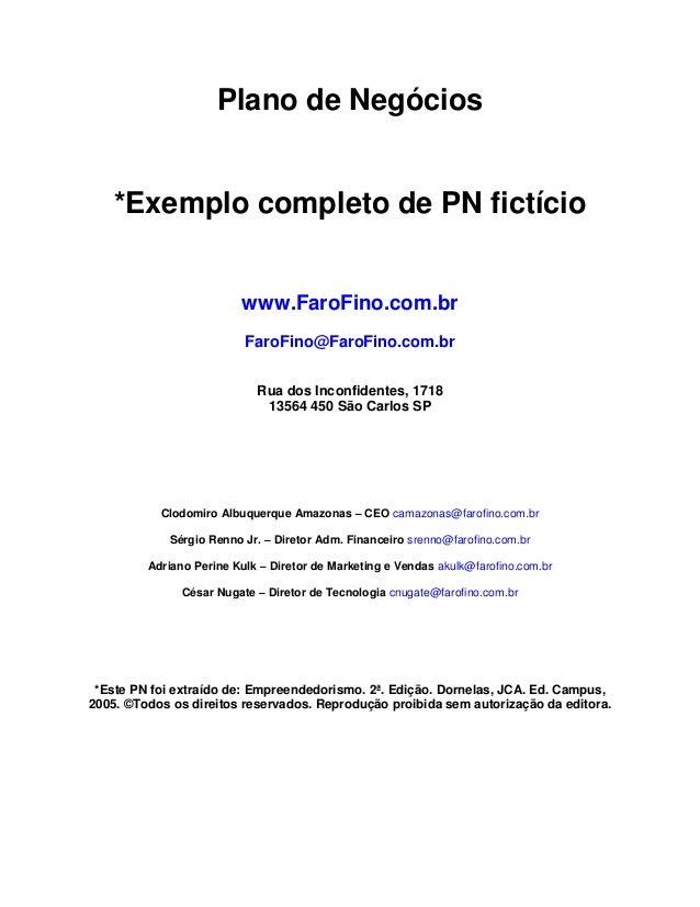 Plano de Negócios    *Exemplo completo de PN fictício                         www.FaroFino.com.br                         ...