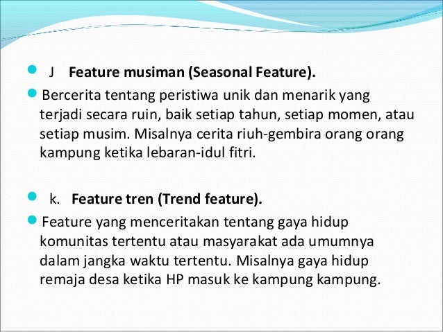 Penulisan Naskah Berita Radio Feature Dokumenter Materi Feature
