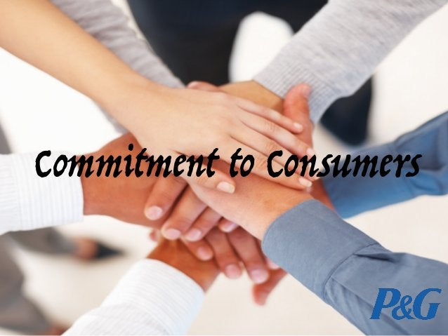Commitment to Consumers