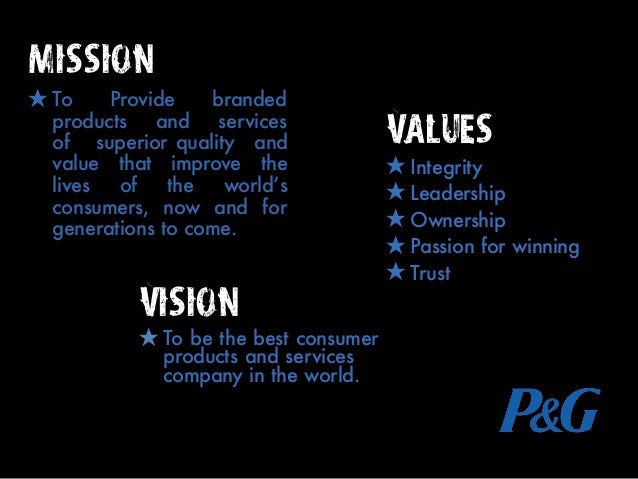 Mission ★ To Provide branded products and services of superior quality and value that improve the lives of the world's con...