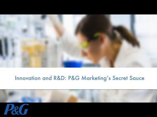 Innovation and R&D: P&G Marketing's Secret Sauce