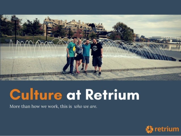 Retrium Culture and Core Values