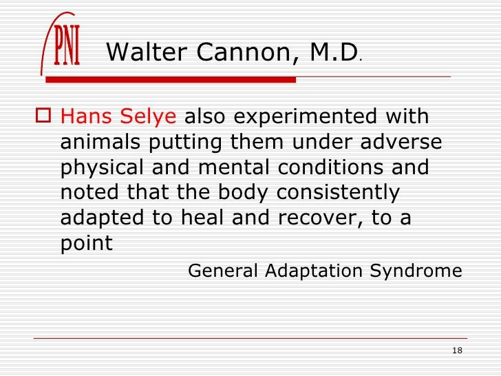 a study on general adaption syndrome by dr hans seyle Hans selye: hans selye, endocrinologist known for his studies of the effects of   selye wrote about a stress condition known as general adaptation syndrome.