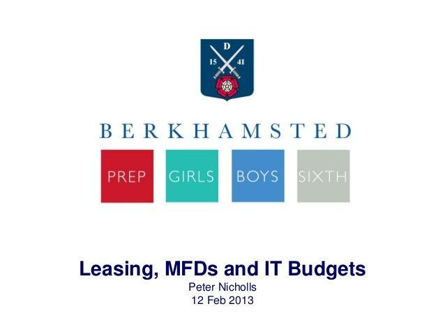 Leasing, MFDs and IT BudgetsPeter Nicholls12 Feb 2013