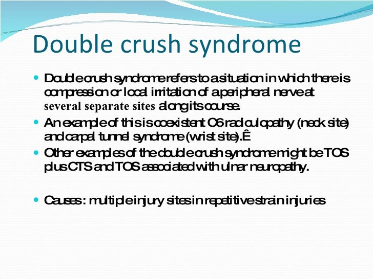 ulnar Entrapment Neuropathy and double crush syndrome