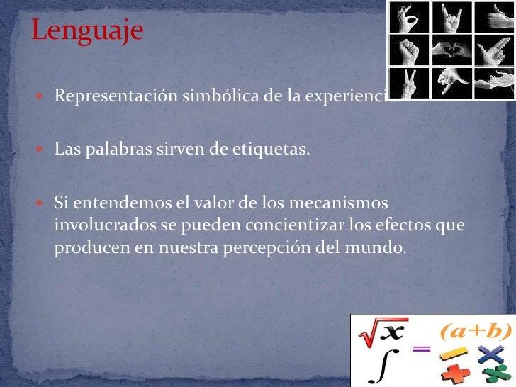Universales del lenguaje<br />Modelos que se encuentran en todos los idiomas.<br /><ul><li>Las personas cuando se enfrenta...