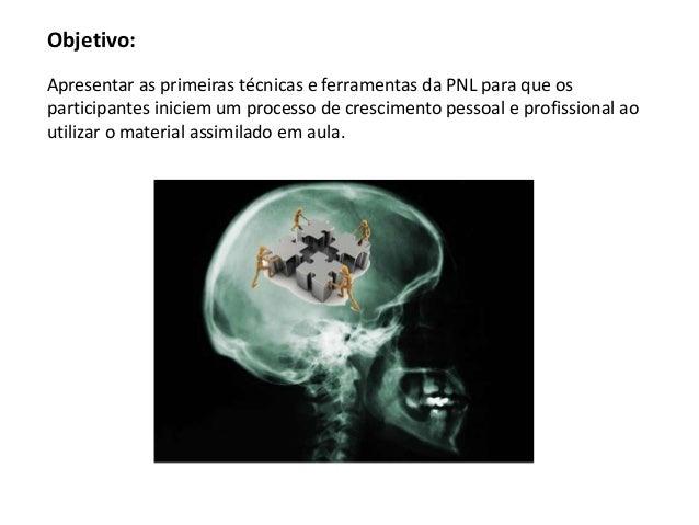 Programação Neurolinguistica - PNL Slide 3