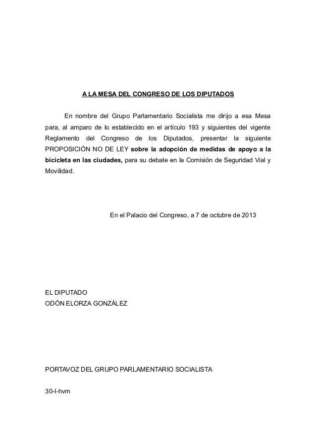 A LA MESA DEL CONGRESO DE LOS DIPUTADOS En nombre del Grupo Parlamentario Socialista me dirijo a esa Mesa para, al amparo ...