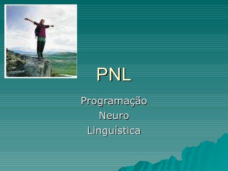 PNL Programação Neuro Linguística