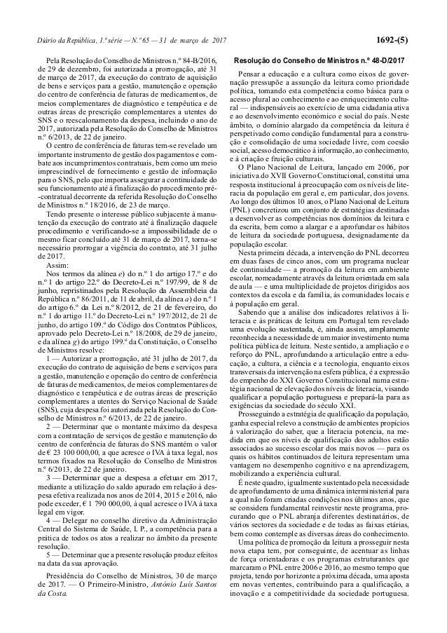 Diário da República, 1.ª série — N.º 65 — 31 de março de 2017 1692-(5) Pela Resolução do Conselho de Ministros n.º 84-B/20...