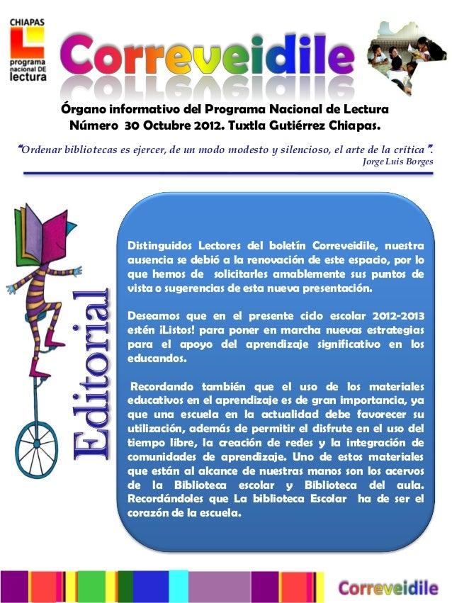 """Órgano informativo del Programa Nacional de Lectura          Número 30 Octubre 2012. Tuxtla Gutiérrez Chiapas.""""Ordenar bib..."""