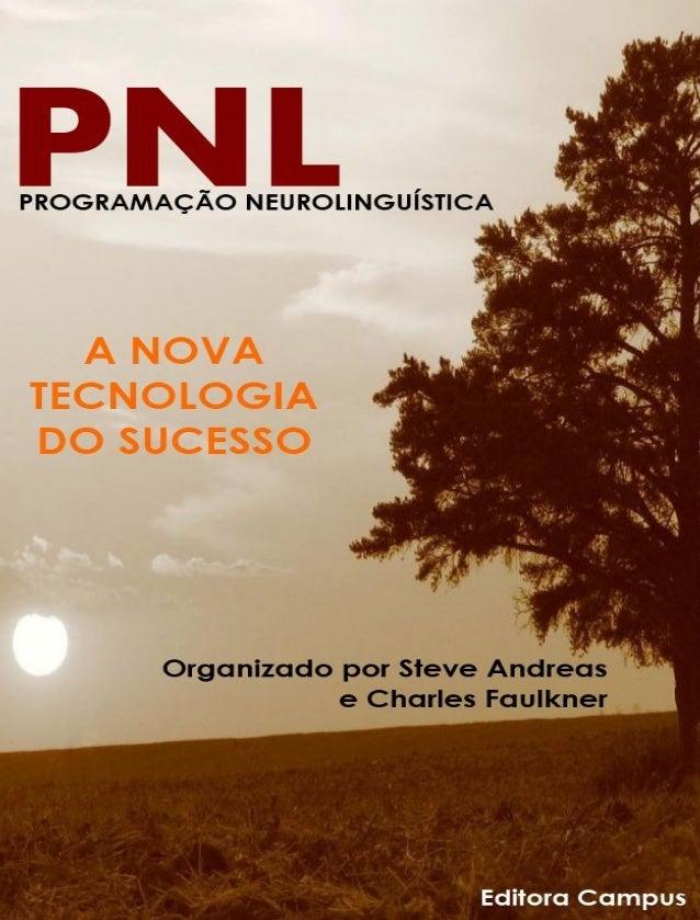 PNL ProgramaçãoNeurolingüística  ANova TecnologiadoSucesso Organ...
