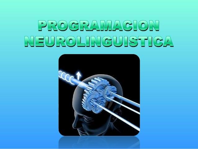 Autores de la Programación Neurolingüística:              Richard Bandler               Matemático, Psicólogo, Informático...