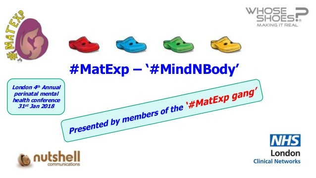 #MatExp – '#MindNBody' London 4th Annual perinatal mental health conference 31st Jan 2018