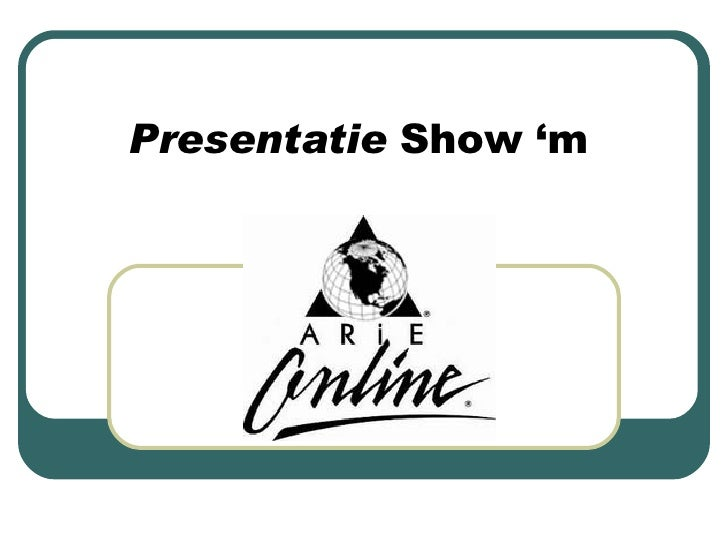 Presentatie  Show 'm