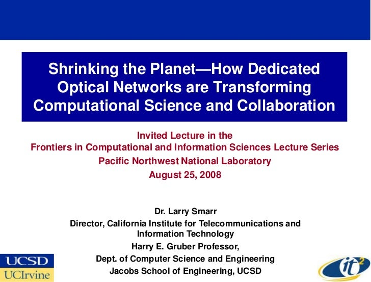 Shrinking the Planet—How Dedicated   Optical Networks are Transforming Computational Science and Collaboration            ...