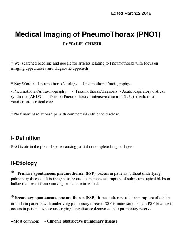 Edited March02,2016 Medical Imaging of PneumoThorax (PNO1) Dr WALIF CHBEIR * We searched Medline and google for articles r...