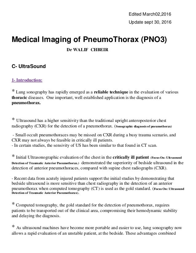 Edited March02,2016 Update sept 30, 2016 Medical Imaging of PneumoThorax (PNO3) Dr WALIF CHBEIR C- UltraSound 1- Introduct...
