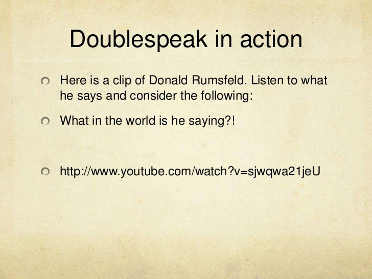 "thought and doublespeak The world of doublespeak essay sample ""the world of doublespeak"" from the book english 121 readings was written by william lutz this essay defines what doublespeak is and gives examples of types of doublespeak."