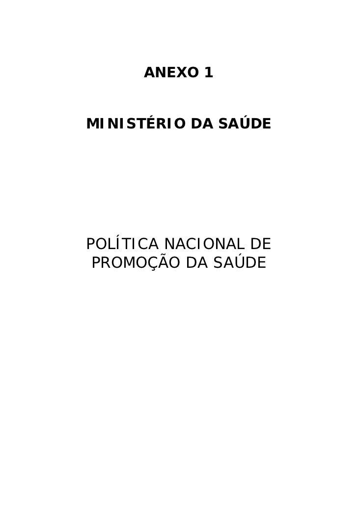 ANEXO 1MINISTÉRIO DA SAÚDEPOLÍTICA NACIONAL DE PROMOÇÃO DA SAÚDE
