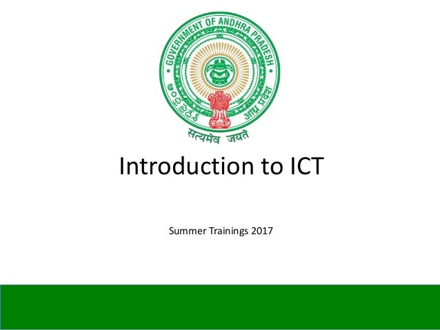 Introduction to ICT Summer Trainings 2017